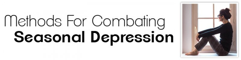 Methods For Combating Seasonal Depression