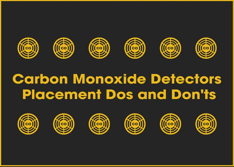 Carbon Monoxide Detectors Placement Do's and Don'ts